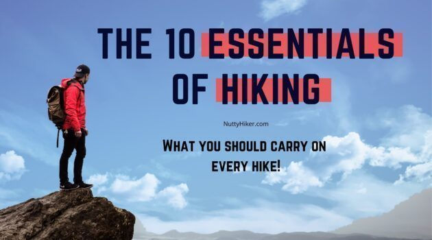 10 essentials of hiking nuttyhiker