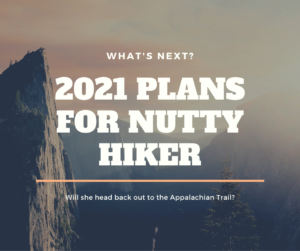 Nutty Hiker's plans for 2021