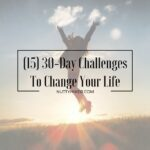 30-day challenges to change your life