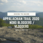 Appalachian Trail 2020 NOBO Bloggers/Vloggers