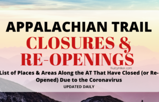 Appalachian Trail Closures (and RE-Openings) due to Covid-19