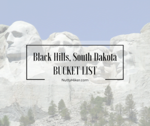 Black Hills South Dakota Bucket List