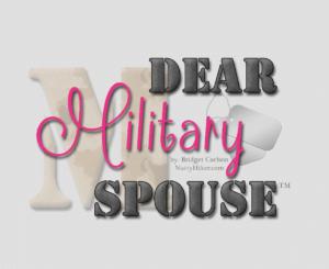Dear Military Spouse by Bridget Carlson