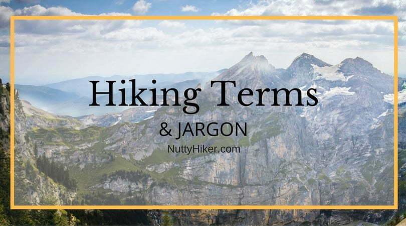 Hiking Terms & Jargon