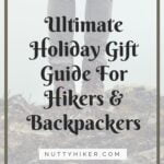 Ultimate Holiday Gift Guide For Hikers and Backpackers