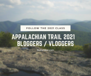 Appalachian Trail 2021 Vloggers and Bloggers