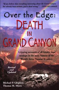 Over the Edge: Death in the GRand Canyon Book