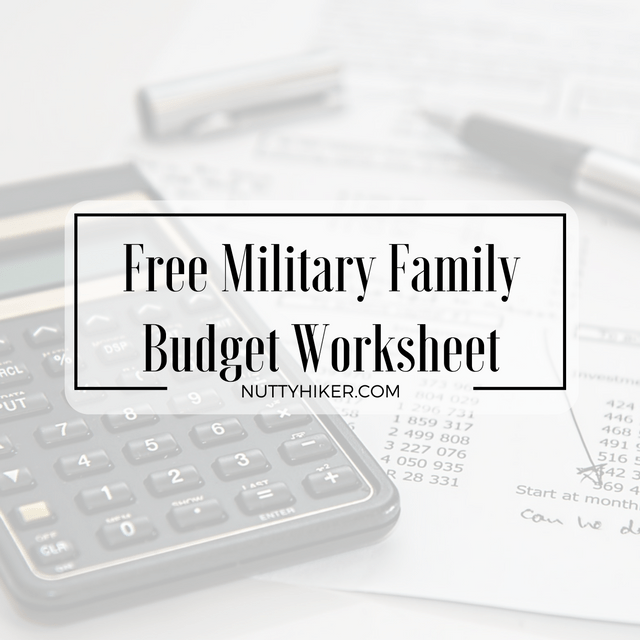 military family budget worksheet free antics of a nutty hiker