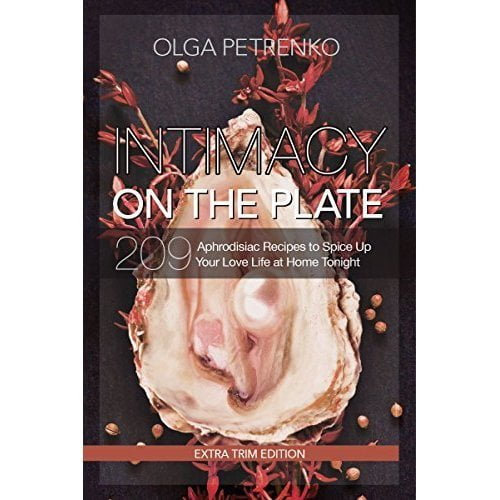 Intimacy on the Plate Cookbook