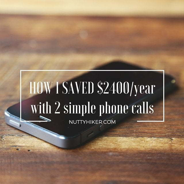 Saved $2400 a year by making 2 simple phone calls